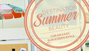 P&G Beauty Summer Inspiration